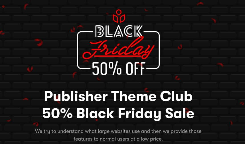 Publisher Theme black Friday 2019 Deals