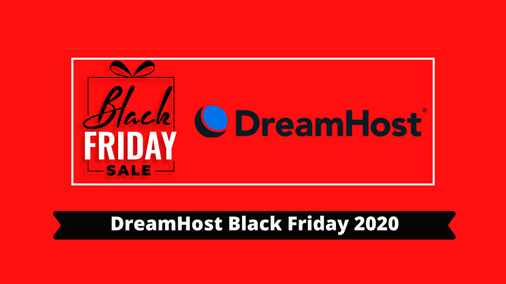 DreamHost Black Friday 2020