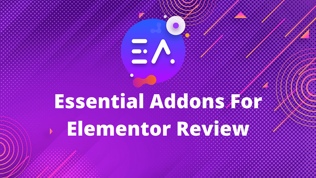 Essential Addons for Elementor Review