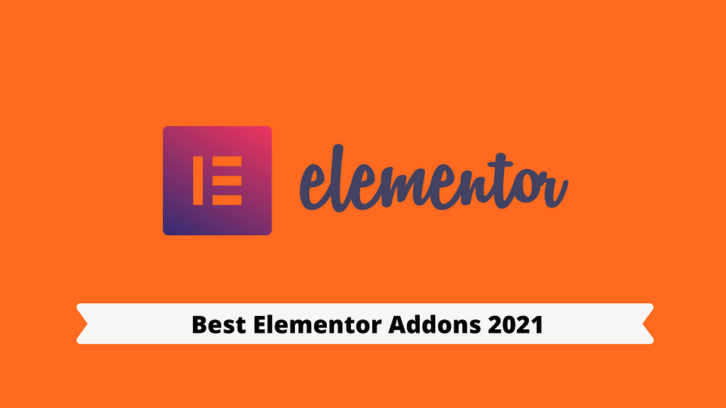 Best Elementor Addons: FREE + PAID [April 2021 EDITION] 1