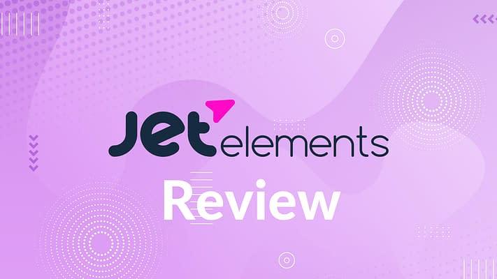 JetElements Review 2021