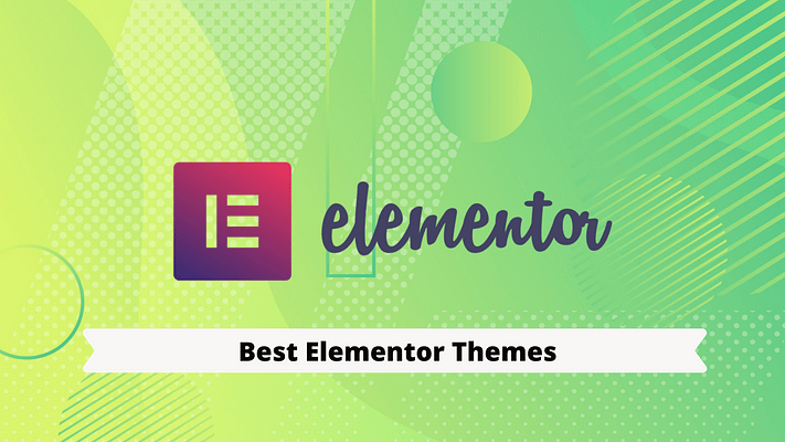 TOP 15+ Best Elementor Themes |WooCommerce