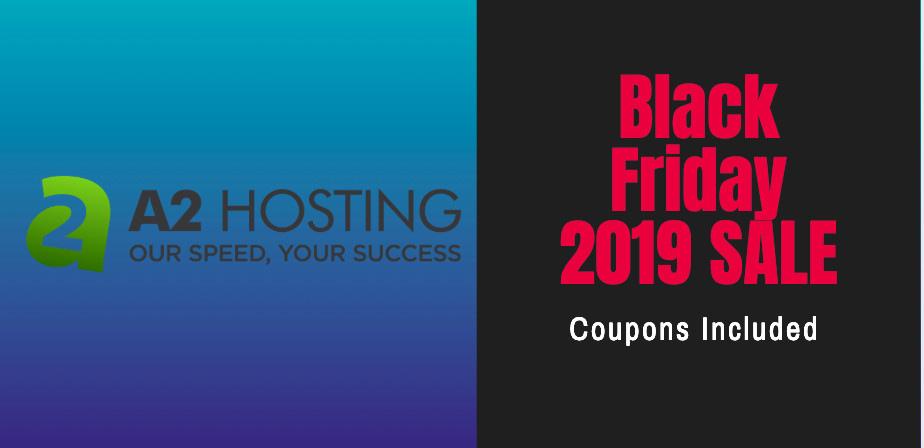 A2 Hosting Black Friday 2019 Sale